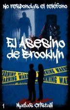 El Asesino de Brooklyn © [1] by MatiCristalli