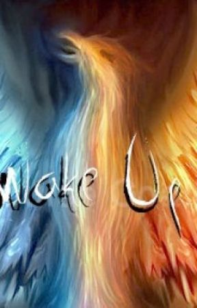 Wake Up [Completed Short Story] by Dark32Emo