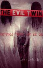 The Evil Twins#JustWriteIt #Horror by Demonlady25