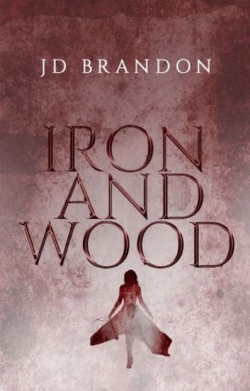 Iron and Wood #Wattys2016