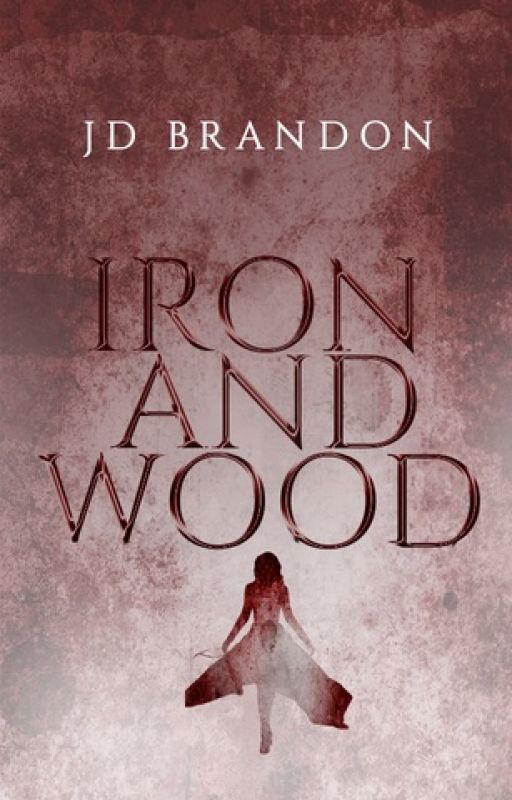 Iron and Wood #Wattys2016 by ninedaysqueen