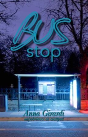 Bus stop. by onlyobrienxx