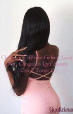 Chronique d'une Galsen : Love d'un congolais qui aurais cru ? [Tome 1] by Gyalicious