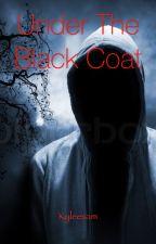 Under the Black Coat by Kyleesam