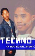 TECHNO (A Roc Royal Story) [E D I T I N G] by ChannelBlack
