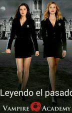 Leyendo El Pasado: Vampire Academy by Rose553