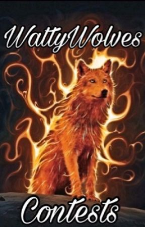 WattyWolves Contests by WattyWolves