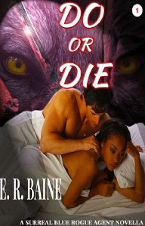 Do Or Die by ERBaine