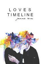 Love's Timeline by jenna2266