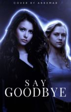 Say Goodbye © by OneDreamCrazy