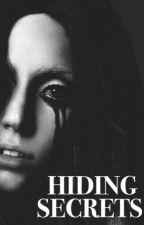 Hiding Secrets by ladvsgaga