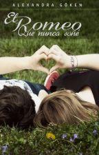 El Romeo que nunca soñé by NinaColman