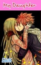 My daughter (Nalu Fanfic)(Under EDITING) by Ebbi16