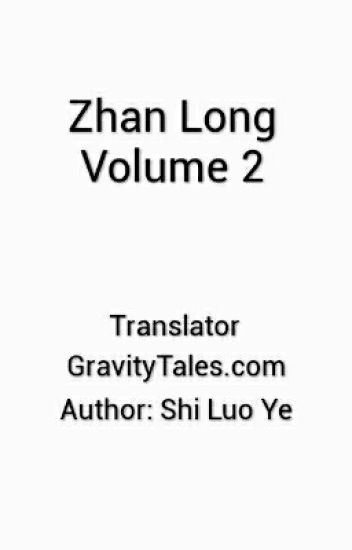 Zhan Long Volume 2 (Rise of Heroes)
