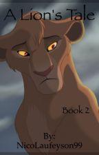 A Lion's Tale 2 by SoulSurfer2o2