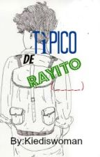Típico de Rayito (___) by Kiediswoman