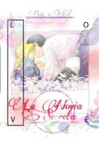 La Novia Secreta RoyEd-Yaoi by AnaEzcolero