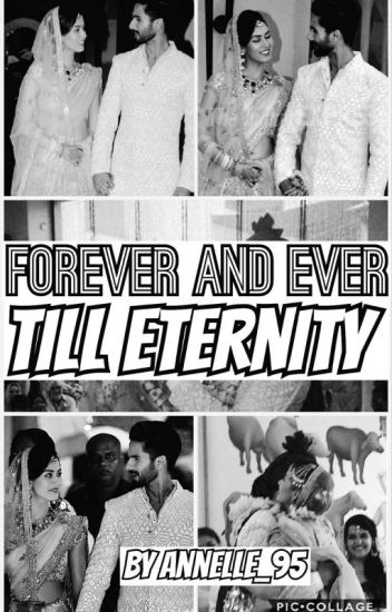 Forever And Ever Till Eternity(An Indian Romance)