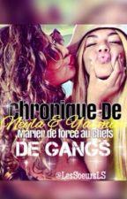 Chronique de Neyla et Yasmine marier de force au Chefs de Gangs by lesSoeursLS