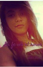 Mi fe v/s el amor by liidiamendez
