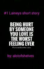 #1 Laineys short story by alotofshelves