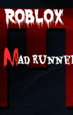 Roblox: Mad Runner by rosemiIk