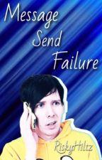 Message Send Failure by RiskyHiltz