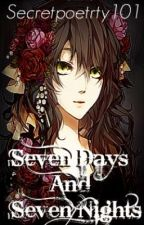 Seven Days And Seven Nights~ OHSHC Love Story (Completed) by Secretpoetrty101