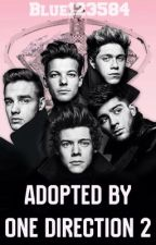 Adopted by One Direction 2 by Blue123584
