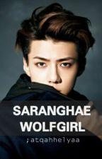 Saranghae wolfgirl by dinggdongggg