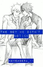The Boy He Didn't Noticed by NovemberA_11