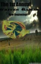 The 1st Annual Writer Games- New Beginnings by MagmaKepner