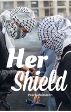 Her Shield by pearls4falasteen