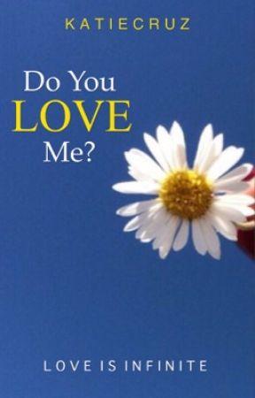 Do You Love Me? by katiecruz