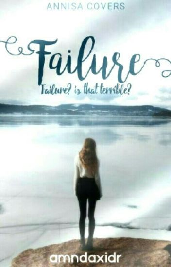 Failure// iqbaal.d