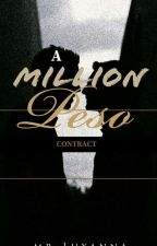 A Million Peso Contract ( BxB ) HIATUS by mr_Luxanna