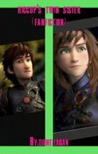 HTTYD 3 Hiccup's twin sister (fanfic) by dioneilagan