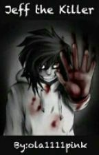 Jeff the Killer by olka1111pink