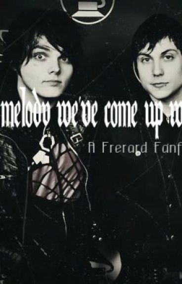 A melody we've come up with (Frerard)
