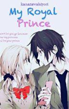 My Royal Prince by kanazawahiyori