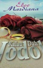 KALAU DAH JODOH by EleeMardiana