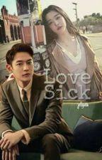 LOVE SICK by jellyuta