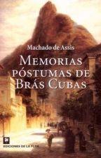 Memórias Póstumas de Brás Cubas by victoriadejesus357