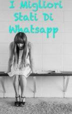 I Migliori Stati Di Whatsapp by ElenaMartiradonna