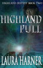 Highland Pull (Completed)(Highland Destiny #2) by LauraHarner