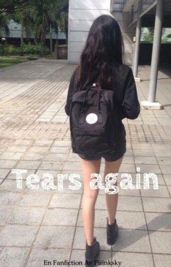 Tears again - f.s