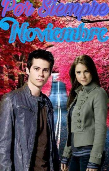 Por siempre noviembre (Dylan o'Brien Y Tú)