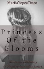 Princess of the glooms. by HEStyles01