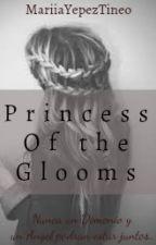 Princess of the glooms. by MariiaYepezTineo