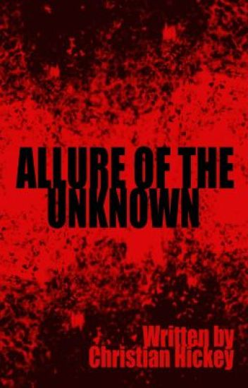 Allure of the Unknown (Horror)